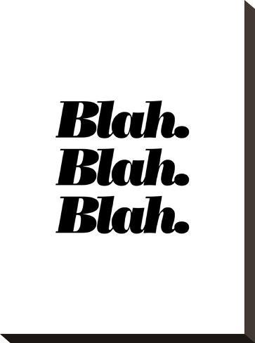 Blah Blah Blah-Brett Wilson-Stretched Canvas Print