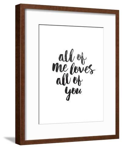 All of Me Loves All of You-Brett Wilson-Framed Art Print