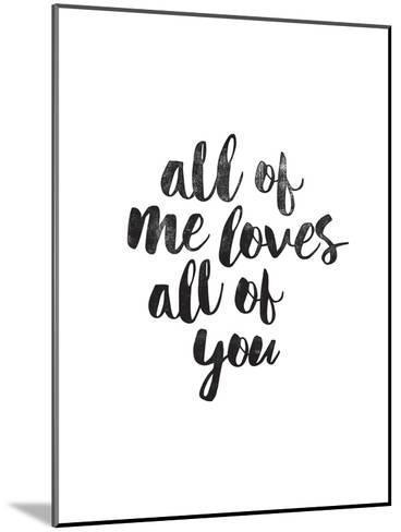 All of Me Loves All of You-Brett Wilson-Mounted Art Print