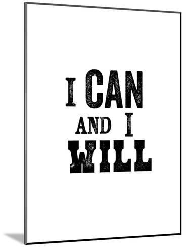 I Can And I Will-Brett Wilson-Mounted Art Print