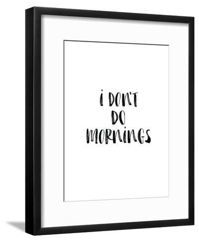 I Dont Do Mornings-Brett Wilson-Framed Art Print