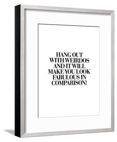 Hang Out With Weirdos-Brett Wilson-Framed Art Print
