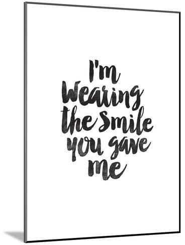 Im Wearing the Smile You Gave Me-Brett Wilson-Mounted Art Print