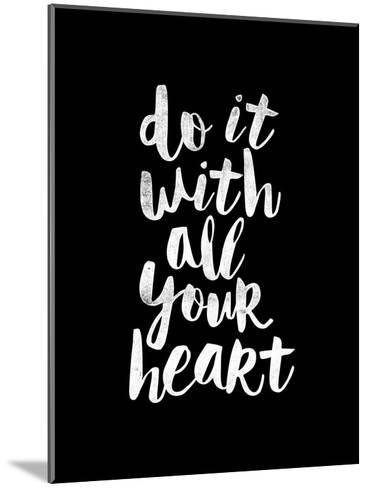 Do It With All Your Heart-Brett Wilson-Mounted Art Print