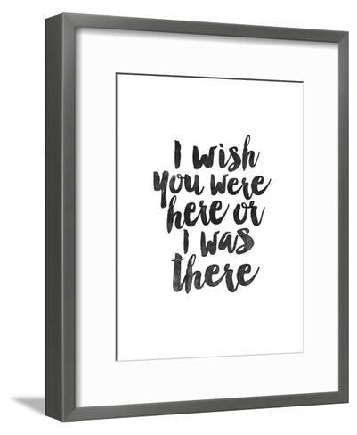 I Wish You Were Here or I was There-Brett Wilson-Framed Art Print