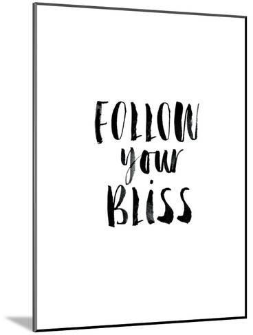 Follow Your Bliss-Brett Wilson-Mounted Art Print