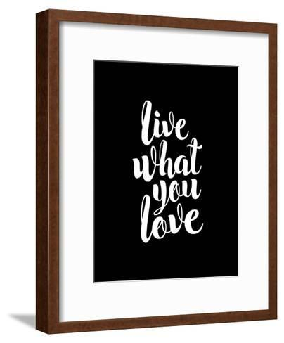 Live What You Love BLK-Brett Wilson-Framed Art Print