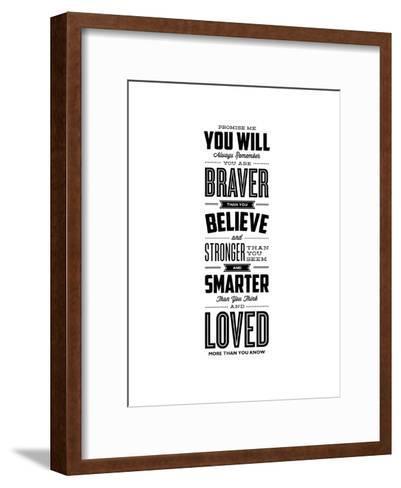 Promise Me You Will Always Remember You Are Braver-Brett Wilson-Framed Art Print