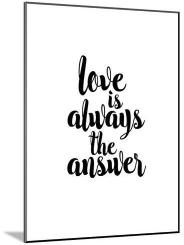 Love is Always the Answer-Brett Wilson-Mounted Art Print
