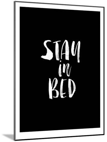 Stay In Bed BLK-Brett Wilson-Mounted Art Print