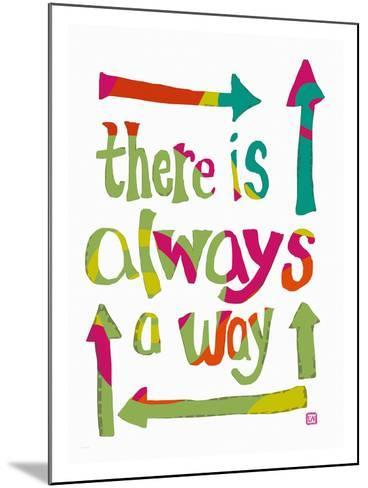 There is always a Way-Lisa Weedn-Mounted Giclee Print