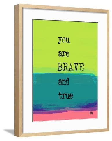You are Brave and True-Lisa Weedn-Framed Art Print