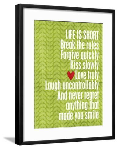 Life is short-Cheryl Overton-Framed Art Print