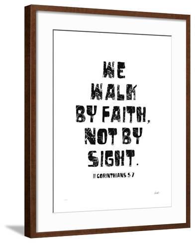 We Walk By Faith Not by Sight-Lisa Weedn-Framed Art Print