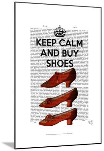 Keep Calm Buy Shoes-Fab Funky-Mounted Art Print