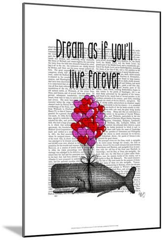 Dream As If You'll Live Forever-Fab Funky-Mounted Art Print