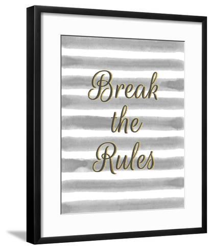 Break the Rules-Lottie Fontaine-Framed Art Print