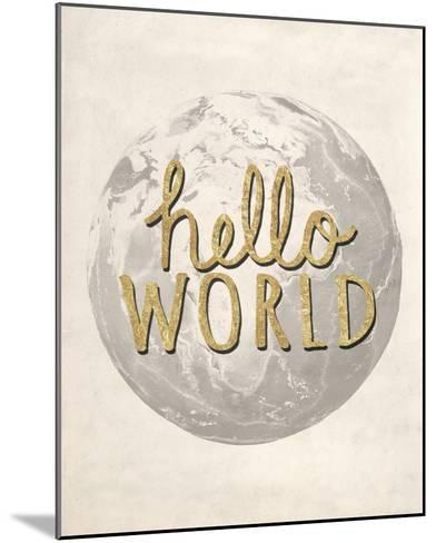 Hello World-Lottie Fontaine-Mounted Giclee Print