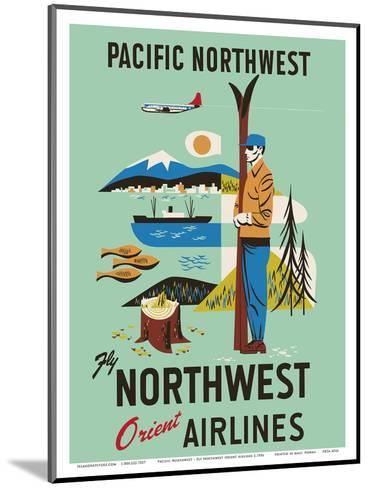 Pacific Northwest - Fly Northwest Orient Airlines--Mounted Art Print