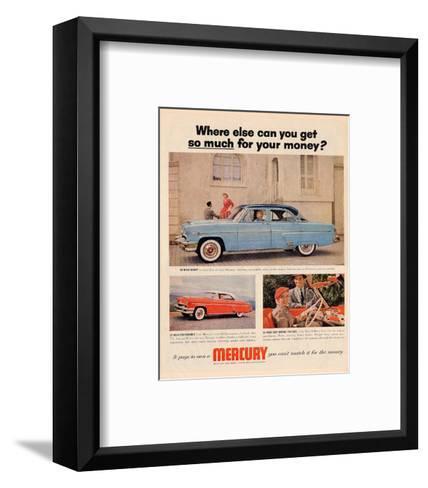 1954 Mercury - Where Else…--Framed Art Print