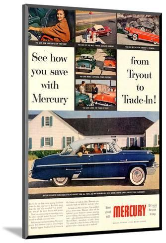 1953 Mercury-See How You Save--Mounted Art Print