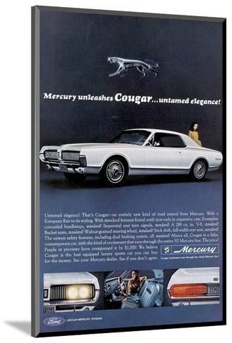 1967 Mercury Unleashes Cougar--Mounted Art Print