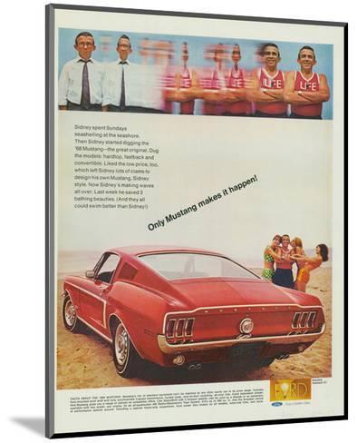 1968 Mustang Makes It Happen--Mounted Art Print