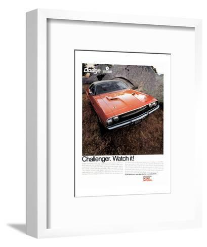 1970 Dodge Challenger-Watch It!--Framed Art Print
