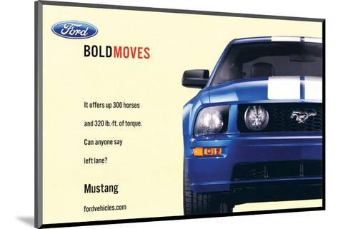 2007 Mustang-Offers 300 Horses--Mounted Art Print