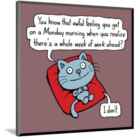 Monday Morning - Antony Smith Cattitude Cartoon Print-Antony Smith-Mounted Art Print