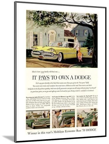 Chrysler It Pays to Own Dodge--Mounted Art Print