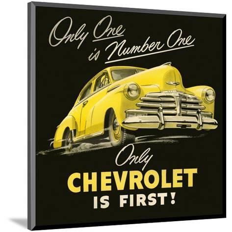 GM Only Chevrolet is First--Mounted Art Print