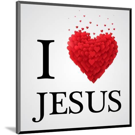 I Love Jesus Heart Graphic--Mounted Art Print
