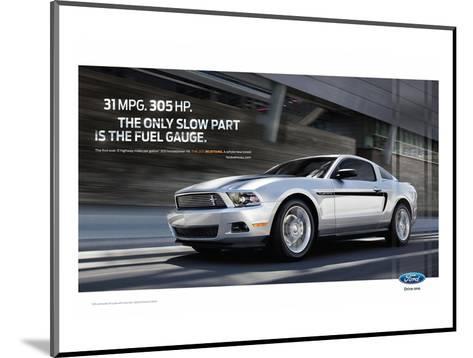 Mustang 2011 - 31Mpg - 305Hp--Mounted Art Print