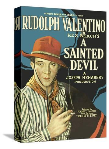 A Sainted Devil - Starring Rudolph Valentino--Stretched Canvas Print
