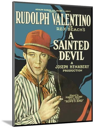 A Sainted Devil - Starring Rudolph Valentino--Mounted Art Print
