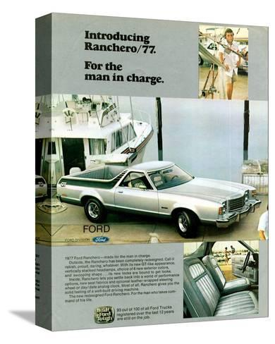 Ford 1977 Ranchero - in Charge--Stretched Canvas Print