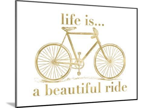 Bicycle Life Is Beautiful Ride Golden White-Amy Brinkman-Mounted Art Print