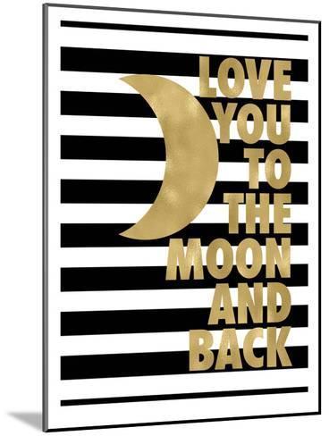 Love You Moon Back Black White Stripe-Amy Brinkman-Mounted Art Print
