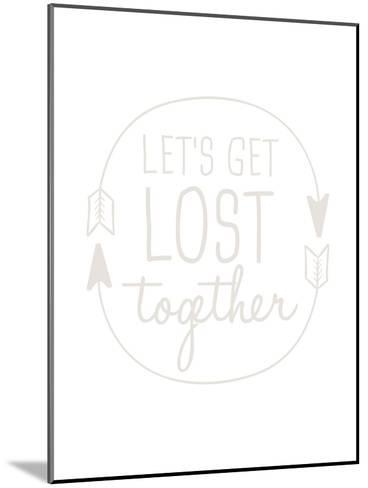 Beige Let's Get Lost-Jetty Printables-Mounted Art Print