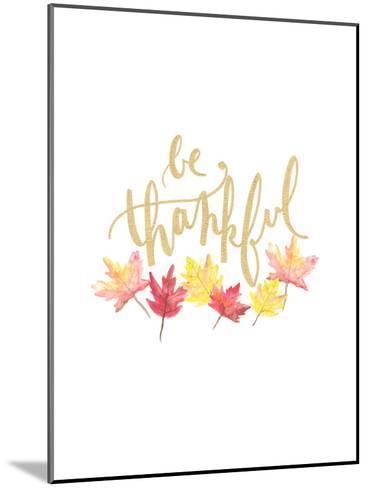 Be Thankful-Jetty Printables-Mounted Art Print