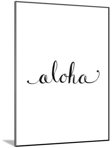 Aloha-Jetty Printables-Mounted Art Print
