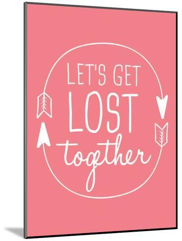 Coral White Let's Get Lost-Jetty Printables-Mounted Art Print