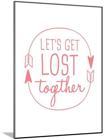 Coral Let's Get Lost-Jetty Printables-Mounted Art Print