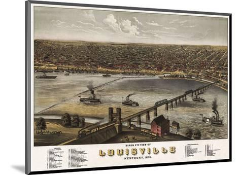 Bird?s Eye View of Louisville, Kentucky, 1876-A^ Ruger-Mounted Art Print