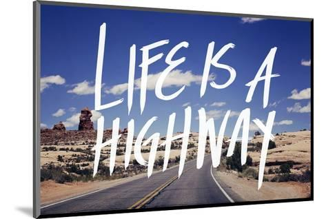 Life is a Highway-Leah Flores-Mounted Art Print