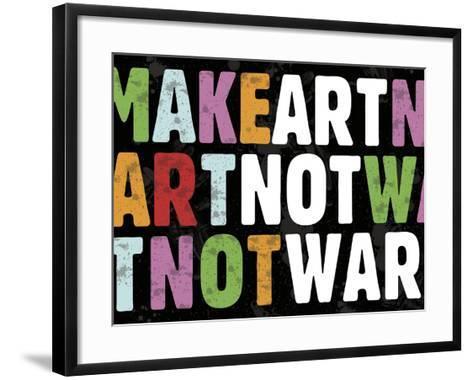 Make Art Not War-Erin Clark-Framed Art Print