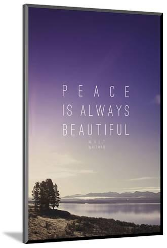Peace Is Always Beautiful-Leah Flores-Mounted Art Print