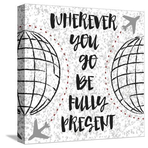 Travel World-Melody Hogan-Stretched Canvas Print