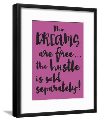 Dreams and Hustle-Melody Hogan-Framed Art Print